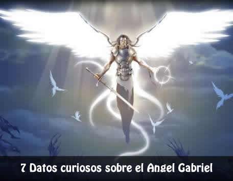 7 Curiosidades Sobre El ángel Gabriel